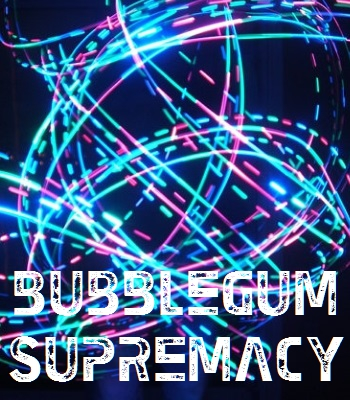 bubblegum-supremacy-400x350-0101.jpg